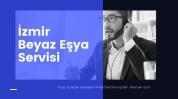 İzmir Beyaz Eşya Servisi